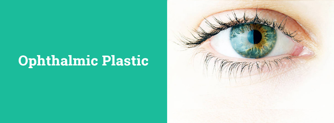 Ophthalmic plastic and facial aesthetic surgery